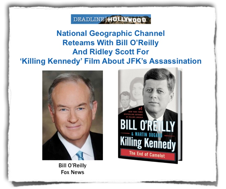 Killing Kennedy Oreilly NGChannel