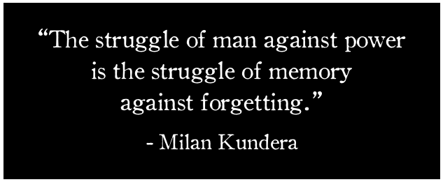 Milan Kundera quote power memory